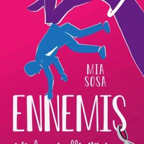 Ennemis (et plus si affinités) de MiaSosa