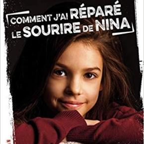Comment j'ai réparé le sourire de Nina de NicolasMichel