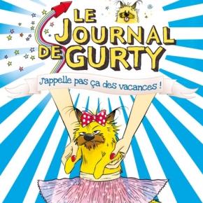 Le Journal de Gurty : J'appelle pas ça des vacances ! de BertrandSantini