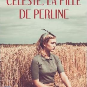 Céleste, la fille de Perline de Jeanne-MarieSauvage-Avit