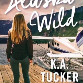 Alaska Wild de K.A.Tucker