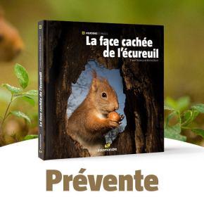 Prévente du livre La Face cachée de l'écureuil