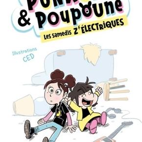 Punkette et Poupoune -1. Les Samedis z'électriques de Benoît Minville etCed