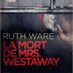 La Mort de Mrs Westaway de RuthWare