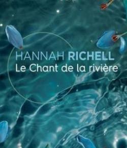 Le Chant de la rivière de HannahRichell