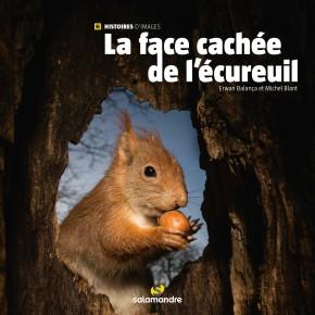 La Face cachée de l'écureuil d'Erwan Balança et MichelBlant