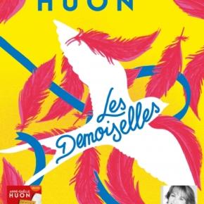 Les Demoiselles d'Anne-Gaëlle Huon