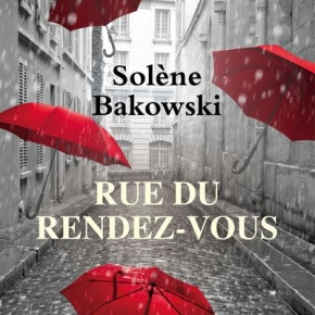 Rue du rendez-vous de SolèneBakowski
