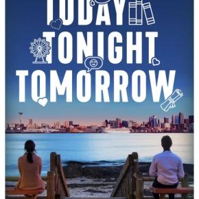 Today Tonight Tomorrow de Rachel LynnSolomon