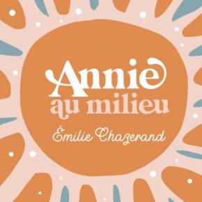 Annie au milieu d'EmilieChazerand