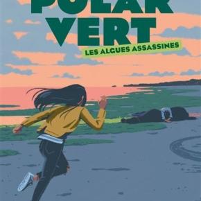 Polar Vert – 1. Les Algues assassines de ThierryColombié