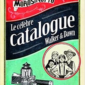 Le Célèbre Catalogue Walker et Dawn de DavideMorosinotto