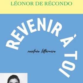 Revenir à toi de Léonor deRécondo