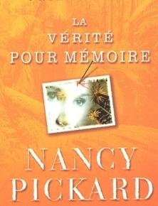La Vérité pour mémoire de NancyPickard